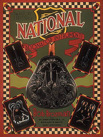 Product Cover for The History and Artistry of National Resonator Instruments