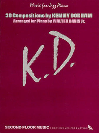 K.D.: 30 Compositions by Kenny Dorham