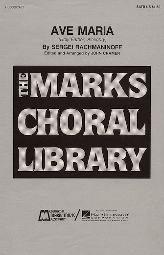 Ave Maria : SATB : John Cramer : Sheet Music : 00007477 : 073999074772