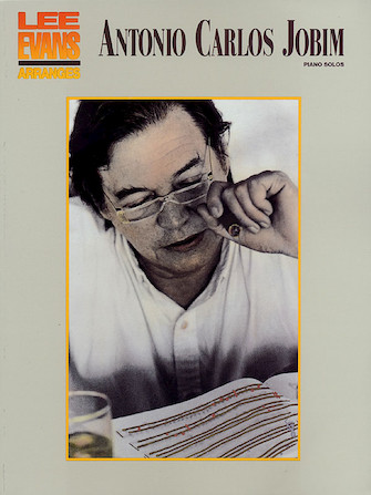 Product Cover for Lee Evans Arranges Antonio Carlos Jobim