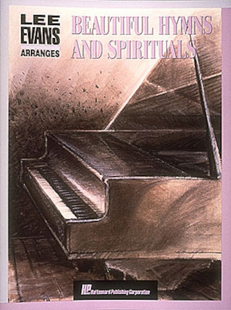 Product Cover for Lee Evans Arranges Beautiful Hymns and Spirituals