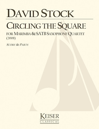 Product Cover for Circling the Square for Marimba and Saxophone Quartet