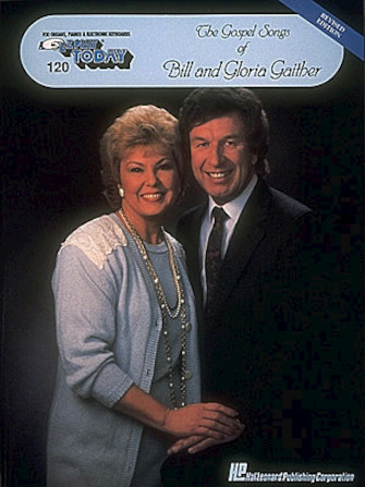 Product Cover for The Gospel Songs of Bill and Gloria Gaither