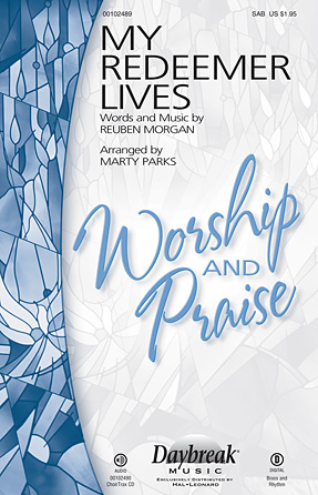 My Redeemer Lives : SAB : Marty Parks : Reuben Morgan : Sheet Music : 00102489 : 884088672379