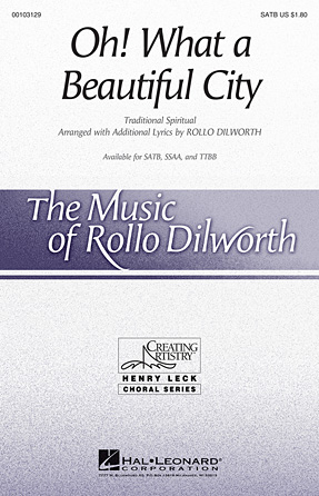 Oh, What A Beautiful City : SATB : Rollo Dilworth : Sheet Music : 00103129 : 884088690472