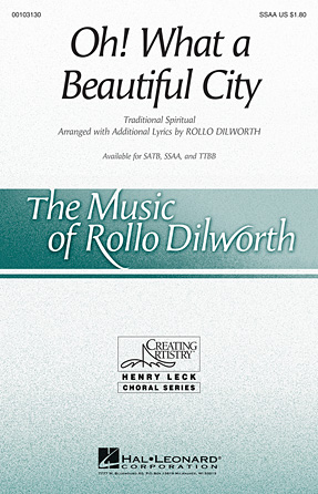 Oh, What A Beautiful City : SSAA : Rollo Dilworth : Sheet Music : 00103130 : 884088690489