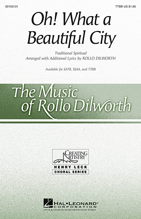 Oh, What A Beautiful City : TTBB : Rollo Dilworth : Sheet Music : 00103131 : 884088690496