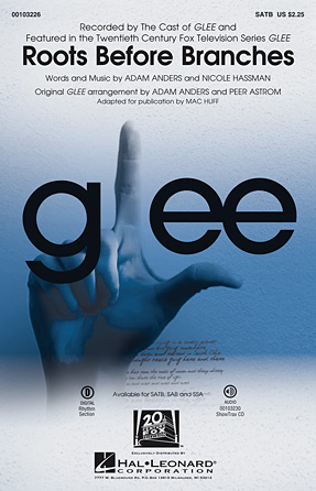 Roots Before Branches : SAB : Peer Astrom : Nicole Hassman : Glee Cast : Sheet Music : 00103227 : 884088691806