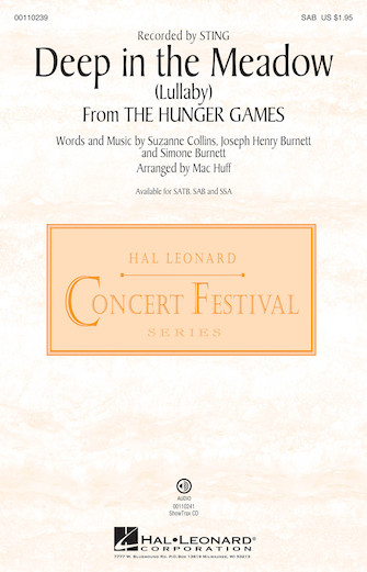Deep in the Meadow (Lullaby) : SAB : Mac Huff : Sting : The Hunger Games : Sheet Music : 00110239 : 884088860806