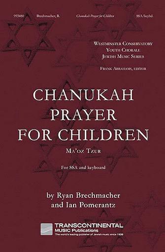 Chanukah Prayer for Children : SSA : Ryan Brechmacher : Ryan Brechmacher : Sheet Music : 00113104 : 884088867034
