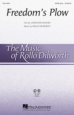 Freedom's Plow : SATB Divisi : Rollo Dilworth : Sheet Music : 00114463 : 884088872663