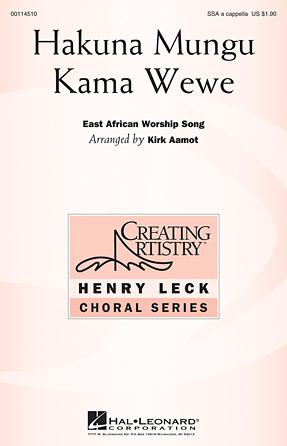 Hakuna Mungu Kama Wewe  : SSA : Kirk Aamot : Sheet Music : 00114510 : 884088874650