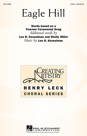 Eagle Hill : 2-Part : Lee R. Kesselman : Lee R. Kesselman : Sheet Music : 00114529 : 884088874872