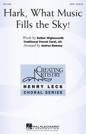 Hark, What Music Fills the Sky! : SATB : Andrea Ramsey : Sheet Music : 00114532 : 884088874902