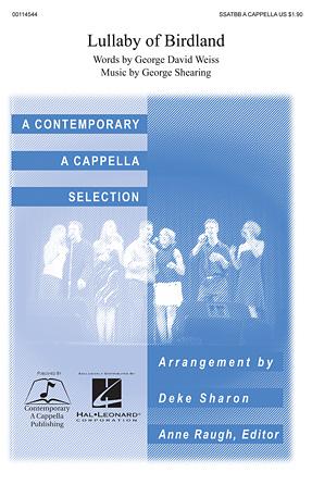 Lullaby of Birdland : SSATBB : Deke Sharon : George Shearing : Sheet Music : 00114544 : 884088875244