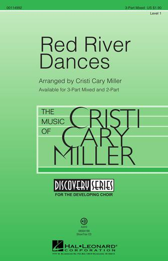 Red River Dances : 3-Part : Cristi Cary Miller : Sheet Music : 00114992 : 884088877330