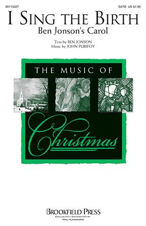 I Sing the Birth : SATB : John Purifoy : John Purifoy : Sheet Music : 00115027 : 884088877750