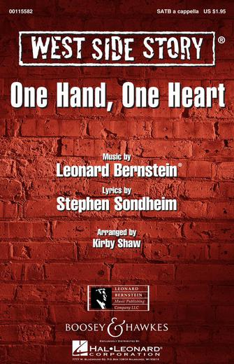 One Hand, One Heart : SATB : Kirby Shaw : Leonard Bernstein : West Side Story :  1 CD : 00115582 : 884088879372