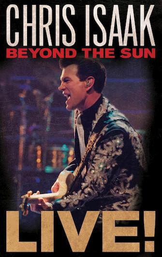 Chris Isaak - Beyond the Sun: Live