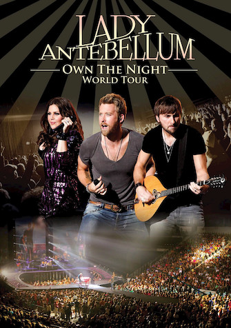 Lady Antebellum - Own the Night World Tour