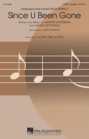 Since U Been Gone : TTBB : Deke Sharon : Pitch Perfect : Sheet Music : 00115964 : 884088880316