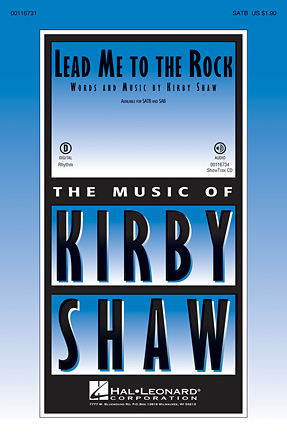 Lead Me to the Rock : SATB : Kirby Shaw : Sheet Music : 00116731 : 884088881955