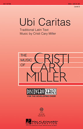Ubi Caritas : SSA : Cristi Cary Miller : Cristi Cary Miller : Sheet Music : 00116798 : 884088882914