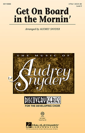 Get on Board in the Mornin' : 2-Part : Audrey Snyder : Sheet Music : 00116966 : 884088884352