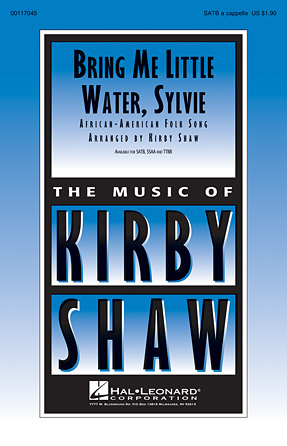 Bring Me Little Water, Sylvie : SAB : Kirby Shaw : Sheet Music : 00117045 : 884088884826