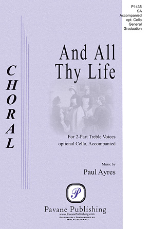And All Thy Life : 2-Part : Paul Ayres : Paul Ayres : Sheet Music : 00117127 : 884088886240