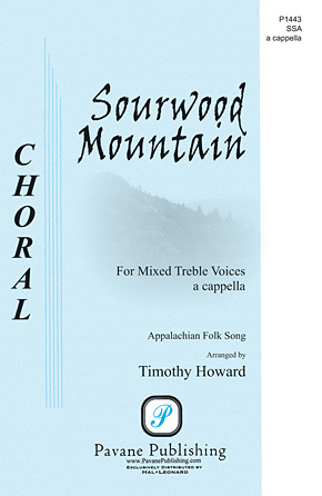 Sourwood Mountain : SSAA : Timothy Howard : Appalachian Folk Song : Songbook : 00117251 : 884088886707