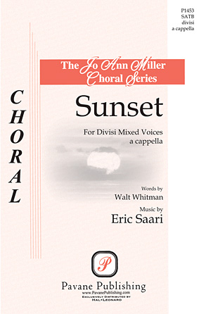 Sunset : SATB : Eric Saari : Eric Saari : Sheet Music : 00117252 : 884088886714