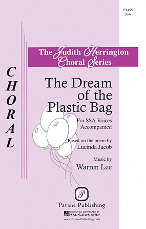 The Dream of the Plastic Bag : SSA : Warren Lee : Warren Lee : Sheet Music : 00117263 : 884088886820