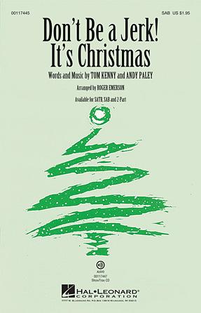 Don't Be a Jerk (It's Christmas) : SAB : Roger Emerson : SpongeBob SquarePants : Sheet Music : 00117445 : 884088888107