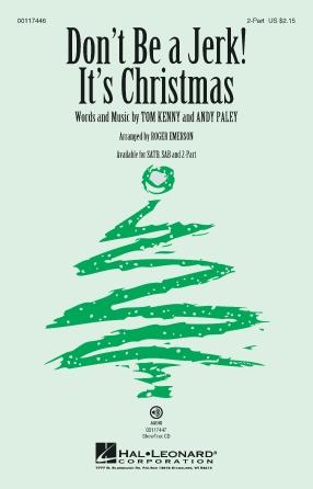 Don't Be a Jerk (It's Christmas) : 2-Part : Roger Emerson : SpongeBob SquarePants : Sheet Music : 00117446 : 884088888114