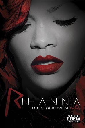 Rihanna - The Loud Tour: Live