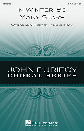In Winter, So Many Stars : 2-Part : John Purifoy : John Purifoy : Sheet Music : 00118962 : 884088903930