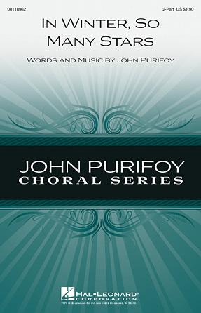 In Winter, So Many Stars : 2-Part : John Purifoy : John Purifoy : Sheet Music : 00118962 : 884088903930