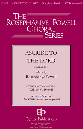 Ascribe to the Lord : TTBB : William Powell : Sheet Music : 00119060 : 884088904883