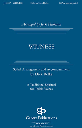 Witness : SSAA : Jack Halloran : Sheet Music : 00119065 : 884088904937