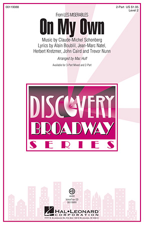 On My Own : 2-Part : Mac Huff : Claude-Michel Schonberg : Les Miserables : Sheet Music : 00119088 : 884088905163