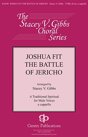 Joshua Fit De Battle Of Jericho : TTBB : Stacey V. Gibbs : Sheet Music : 00120773 : 884088917470