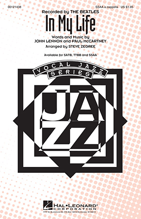 In My Life : SSAA : Steve Zegree : John Lennon : Beatles : Sheet Music : 00121438 : 884088923099