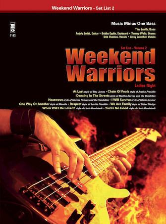 Weekend Warriors, Set List 2 – Ladies' Night Bass Songbook