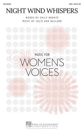 Night Wind Whispers : SSA : Julie Ann Ballard : Julie Ann Ballard : Sheet Music : 00122355 : 884088951245