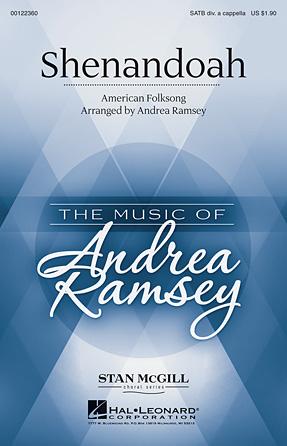Shenandoah : SATB divisi : Andrea Ramsey : Sheet Music : 00122360 : 884088951351
