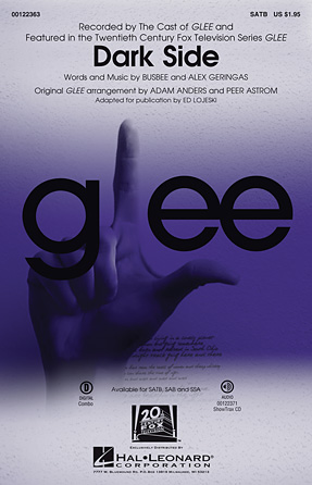 Dark Side : SATB : Ed Lojeski : busbee : Glee Cast : Sheet Music : 00122363 : 884088951429