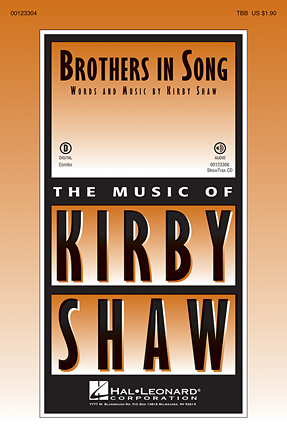 Brothers In Song : TBB : Kirby Shaw : Sheet Music : 00123304 : 884088957179