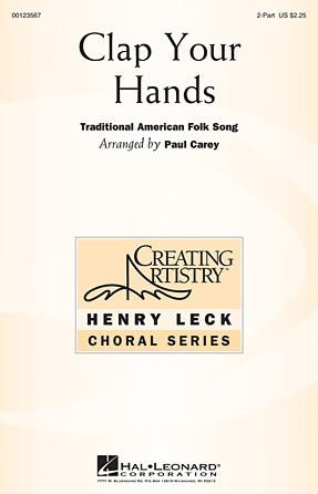 Clap Your Hands : 2-Part : Paul Carey : Sheet Music : 00123567 : 884088960360