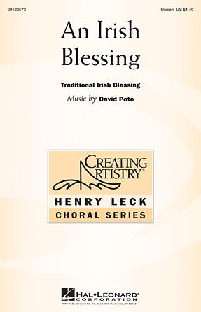 An Irish Blessing : Unison : David Pote : David Pote : Sheet Music : 00123573 : 884088960421